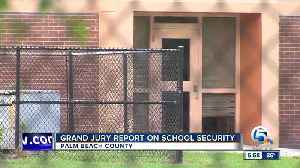 Palm Beach County Grand Jury issues report on school safety