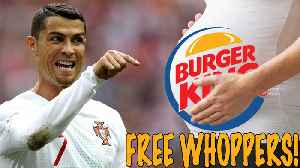 Burger King Offers LIFETIME WHOPPERS To Women Impregnated During 2018 FIFA World Cup