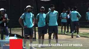 Rohit Sharma Takes A Dig At Media
