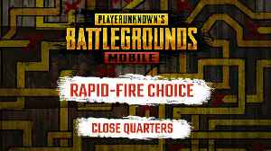 PUBG Mobile - Rapid-Fire Choice: Close Quarters Combat Exclusive Trailer