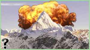 Could Mount Everest Be Destroyed? [Video]