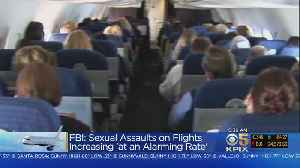 Sexual Assaults On Airplanes Rising, FAA Warns