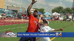 Von Miller Shares His Advice For Participants At His Camp