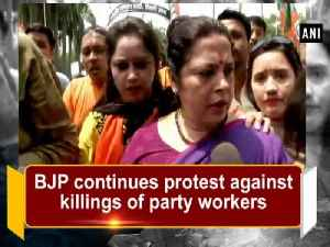 BJP continues protest against killings of party workers