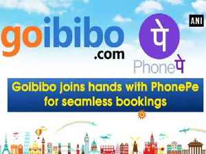 Goibibo joins hands with PhonePe for seamless bookings