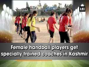 Female handball players get specially trained coaches in Kashmir