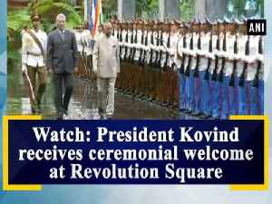 Watch: President Kovind receives ceremonial welcome at Revolution Square