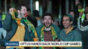 Optus Hands Back World Cup Games
