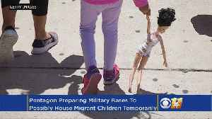 Pentagon To Provide Space At Military Bases For 20,000 Migrant Children