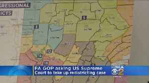GOP Leaders Ask Supreme Court To Revisit Pa. Redistricting Case