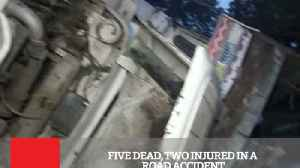 Five Dead, Two Injured In A Road Accident