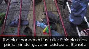 Dozens injured at rally for new Ethiopian prime minister [Video]
