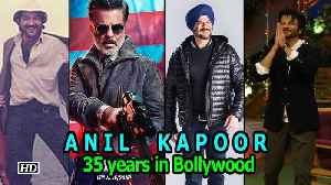 Anil Kapoor's 35 years on the silver screen