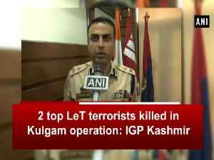 2 top LeT terrorists killed in Kulgam operation: IGP Kashmir