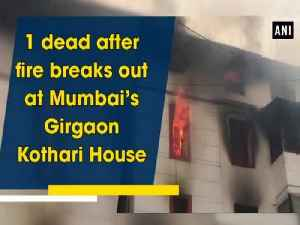 1 dead after fire breaks out at Mumbai's Girgaon Kothari House