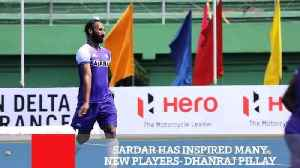 Sardar Has Inspired Many New Players : Dhanraj Pillay [Video]