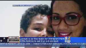 Lawsuit Filed For Mass. Immigrant Mother Fighting To Get Son Back