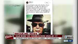 Richard 'The Old Man' Harrison of 'Pawn Stars' fame has died