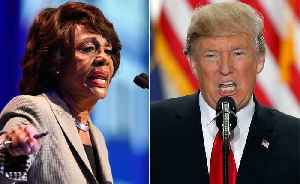 President Trump threatens California Rep. Maxine Waters in response to her rebuke of his administration [Video]
