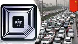 China forcing all cars to have RFID chips so they can be tracked [Video]