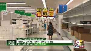 Final days for Toys 'R Us [Video]