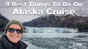 9 best things to do on an Alaskan cruise [Video]