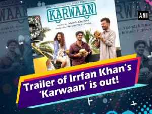 Trailer of Irrfan Khan's 'Karwaan' is out! [Video]