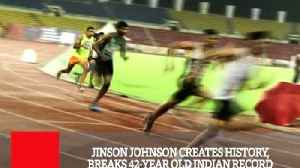 Jinson Johnson Creates History, Breaks 42 Year Old Indian Record [Video]