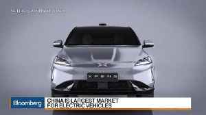 XPeng Motors Says Tesla's Entry Would Help China's EV Market Grow [Video]