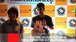 9 Cities, 550 Contestants, India Finds The Ultimate Bartender [Video]