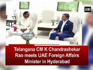 Telangana CM K Chandrashekar Rao meets UAE Foreign Affairs Minister in Hyderabad [Video]