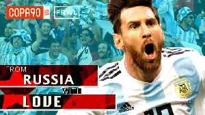 No Messi, No Party- How Argentina's Hero Unites The World | From Russia With Love: Ep 6 [Video]