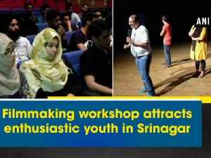 Filmmaking workshop attracts enthusiastic youth in Srinagar [Video]