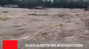 Flood Alert In J&K, Schools Closed [Video]