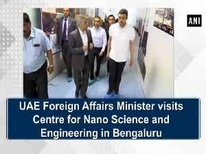 UAE Foreign Affairs Minister visits Centre for Nano Science and Engineering in Bengaluru [Video]