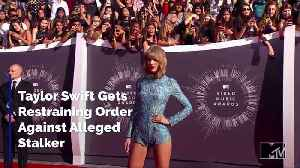 Taylor Swift Gets Restraining Order Against Alleged Stalker [Video]
