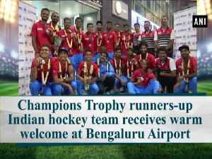 Champions Trophy runners-up Indian hockey team receives warm welcome at Bengaluru Airport [Video]