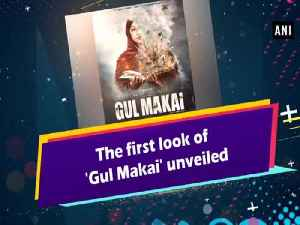 The first look of 'Gul Makai' unveiled [Video]