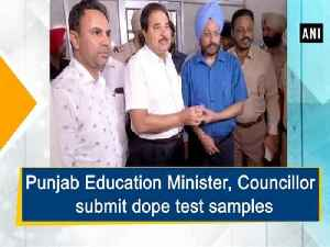 Punjab Education Minister, Councillor submit dope test samples [Video]