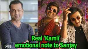 Real 'Kamli' posts emotional message for Sanjay Dutt [Video]