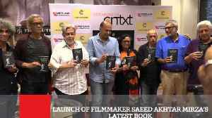 Launch Of Filmmaker Saeed Akhtar Mirza's Latest Book [Video]