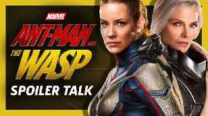 Ant-Man And The Wasp SPOILER Review: A Strong Marvel Sequel [Video]