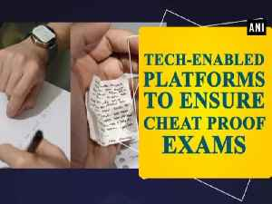 Tech-enabled platforms to ensure cheat proof exams [Video]