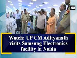 Watch: UP CM Adityanath visits Samsung Electronics facility in Noida [Video]