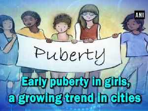 Early puberty in girls, a growing trend in cities [Video]