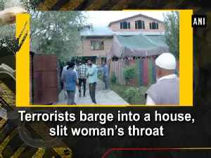 Terrorists barge into a house, slit woman's throat [Video]