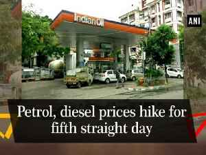 Petrol, diesel prices hike for fifth straight day [Video]