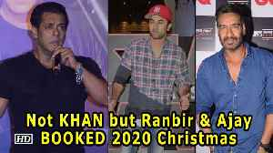 Not KHAN but Ranbir & Ajay BOOKED 2020 Christmas for their film [Video]