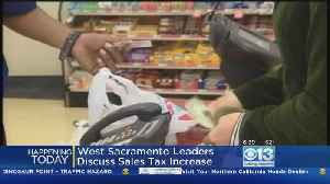 West Sacramento Considering Sales Tax Increase [Video]
