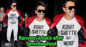 """Rohit Shetty ka Hero""  Ranveer is back after Simmba shoot [Video]"